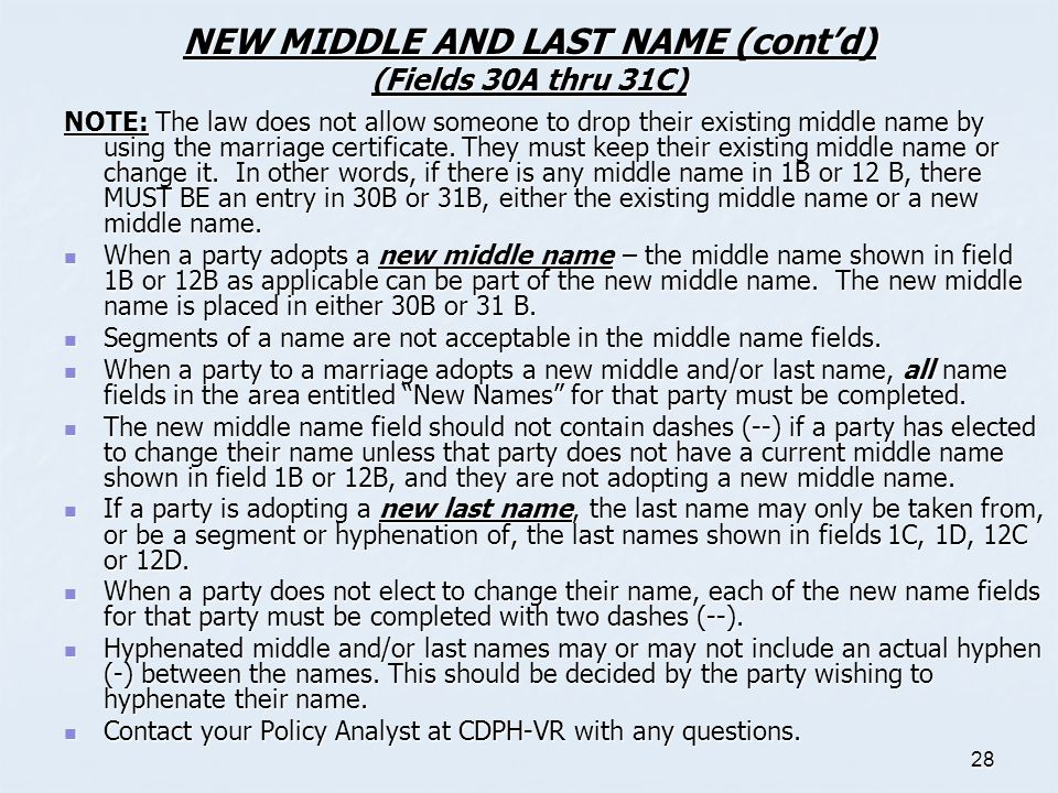 NEW MIDDLE AND LAST NAME (cont'd) (Fields 30A thru 31C)