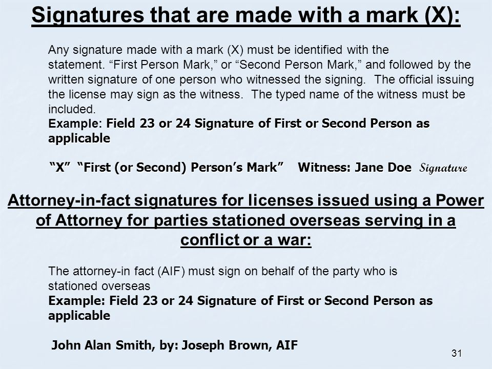 Signatures that are made with a mark (X):