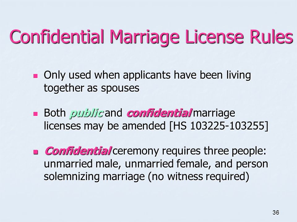 Confidential Marriage License Rules