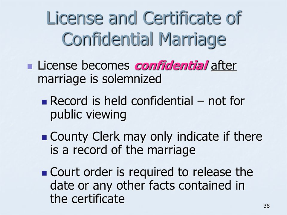 License and Certificate of Confidential Marriage