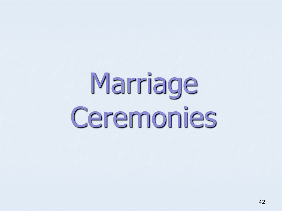 Marriage Ceremonies