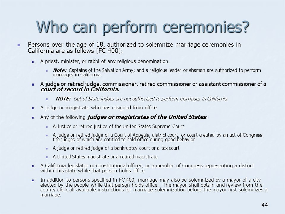 Who can perform ceremonies