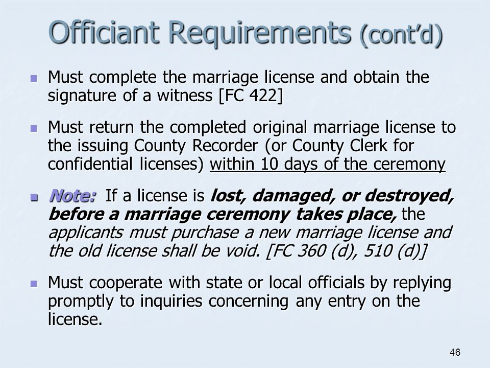Officiant Requirements (cont'd)