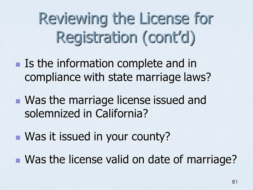 Reviewing the License for Registration (cont'd)