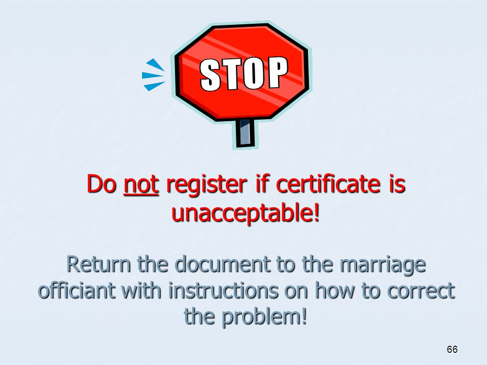 Do not register if certificate is unacceptable!