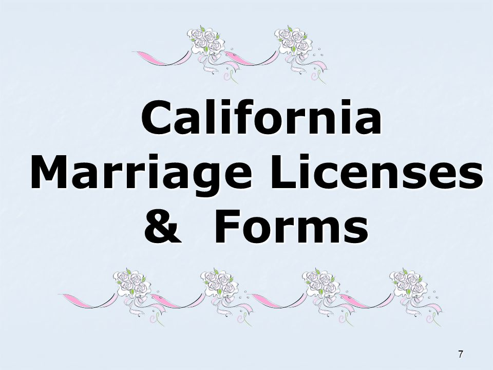 California Marriage Licenses & Forms