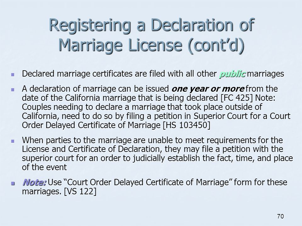 Registering a Declaration of Marriage License (cont'd)