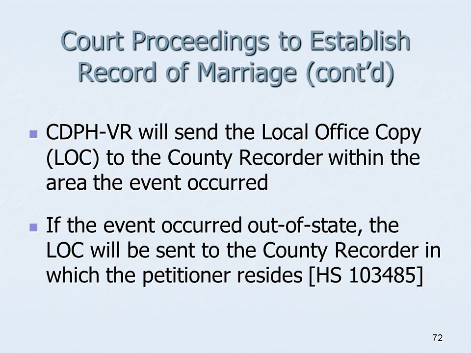Court Proceedings to Establish Record of Marriage (cont'd)