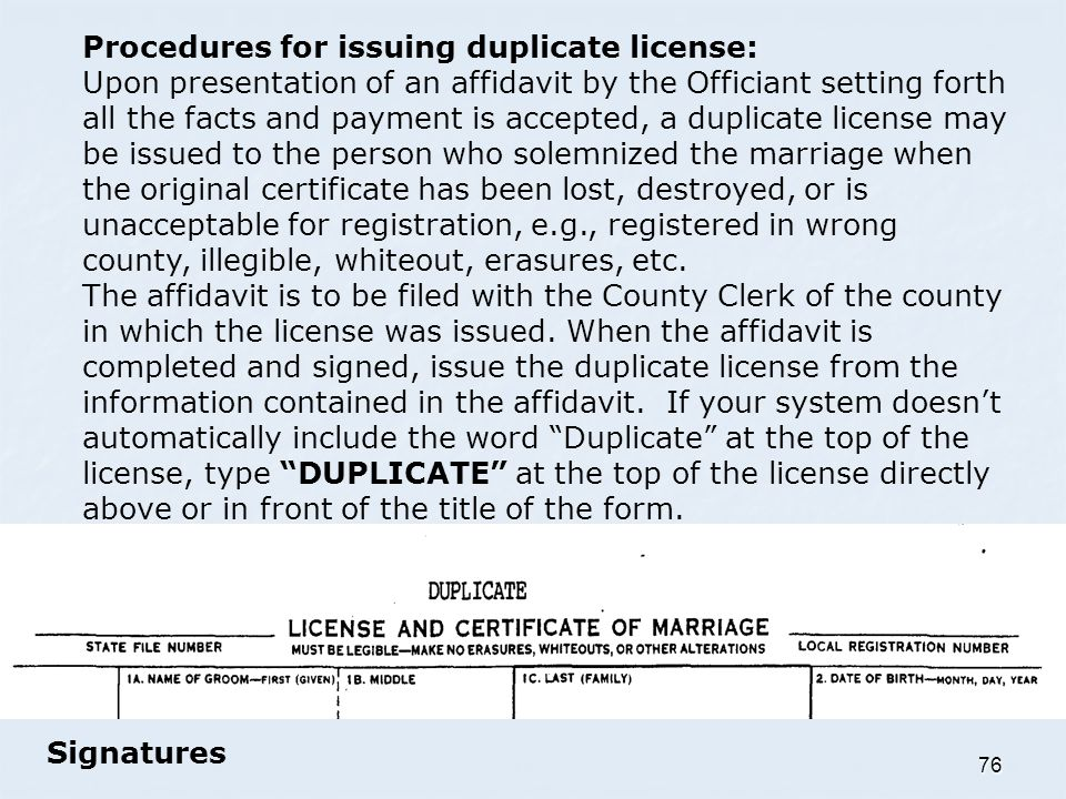 Procedures for issuing duplicate license: