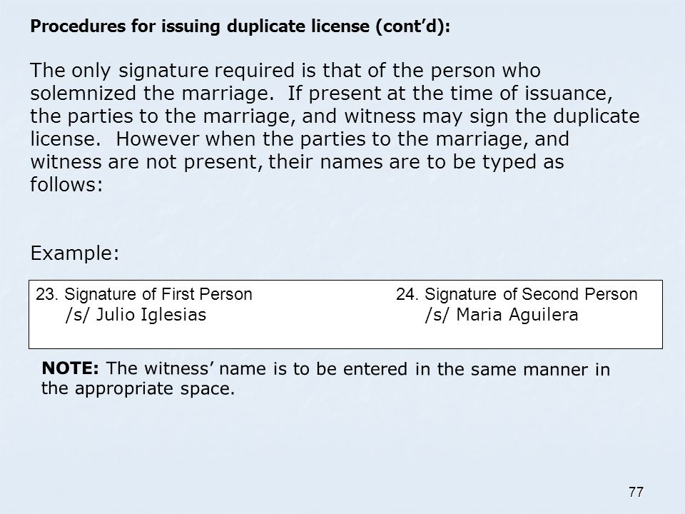 Procedures for issuing duplicate license (cont'd):