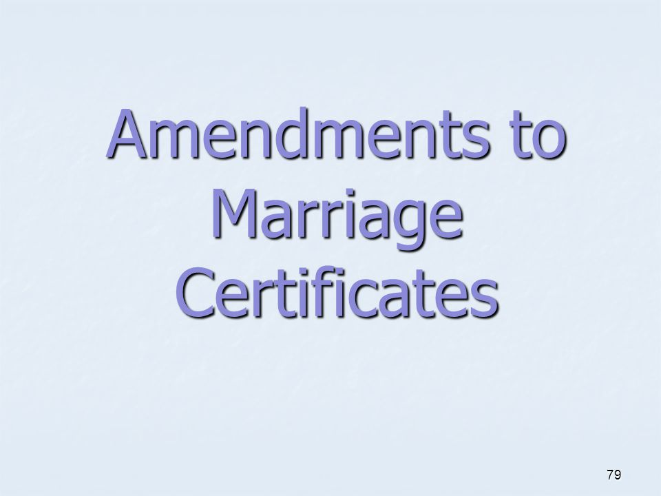 Amendments to Marriage Certificates