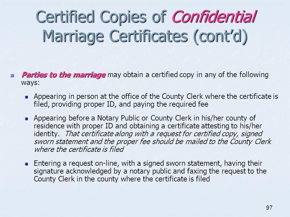 Certified Copies of Confidential Marriage Certificates (cont'd)