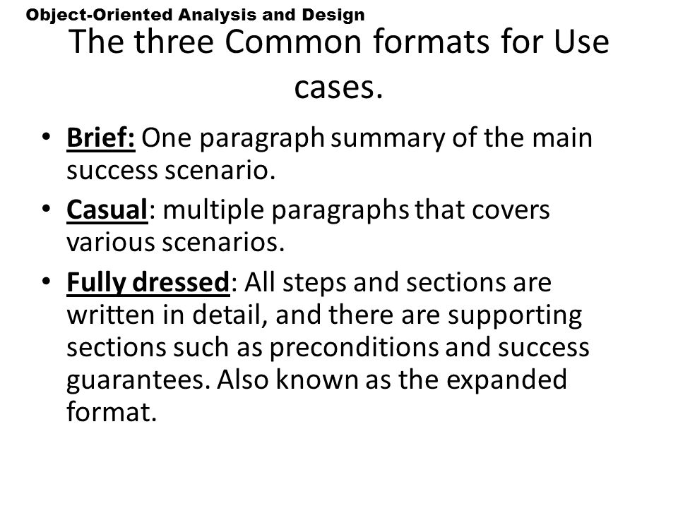 The three Common formats for Use cases.