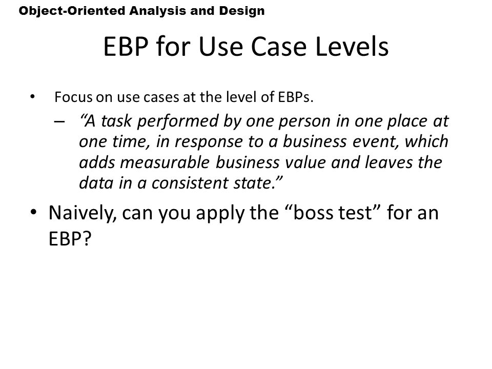 EBP for Use Case Levels Focus on use cases at the level of EBPs.