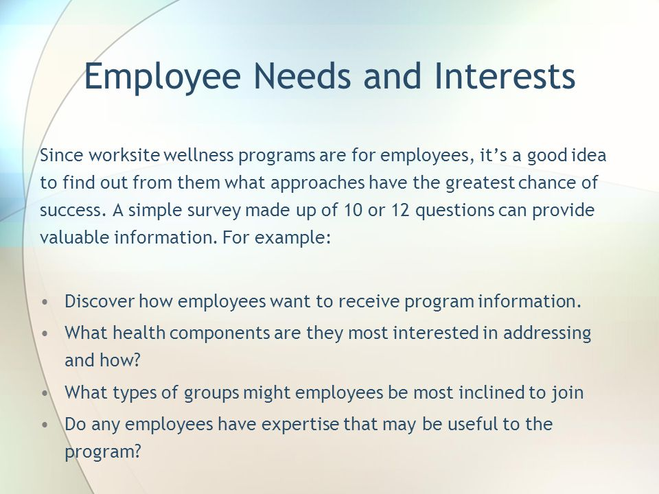 Employee Needs and Interests