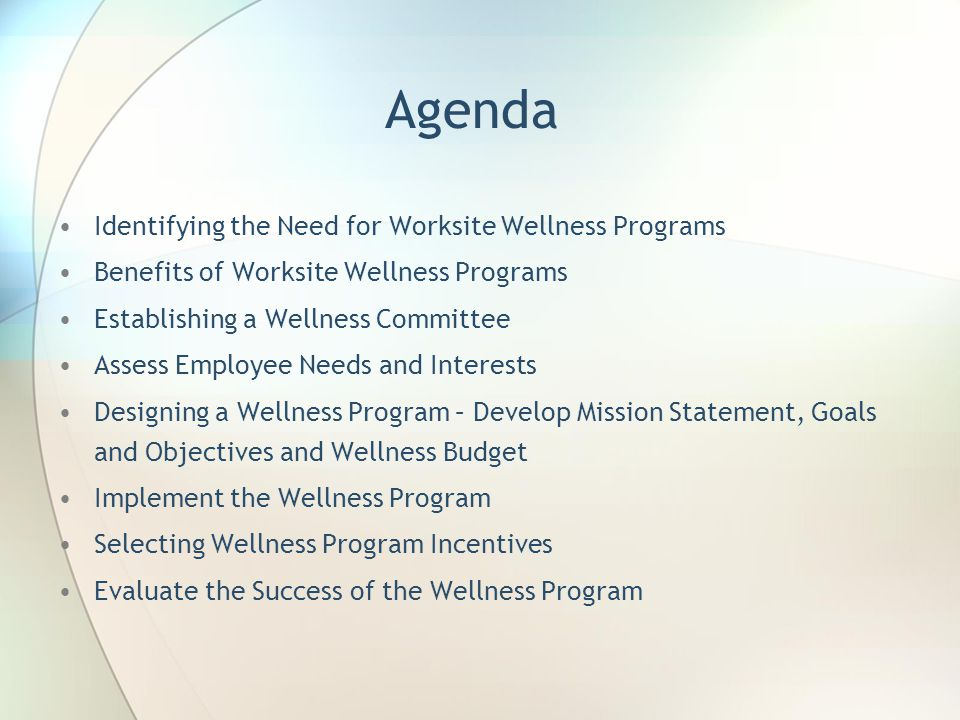 Agenda Identifying the Need for Worksite Wellness Programs