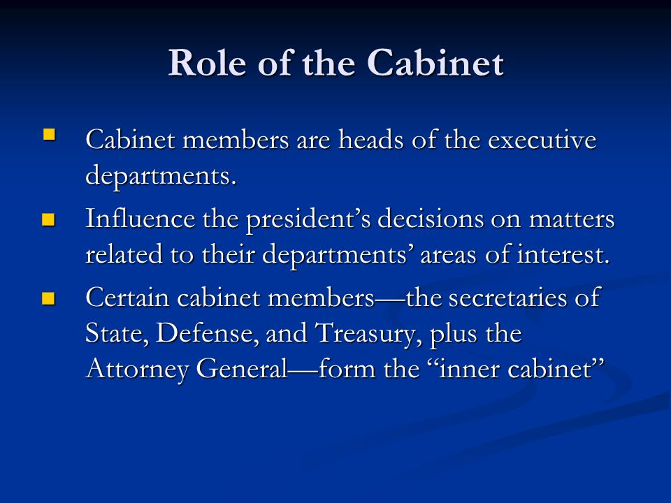 what is the role of cabinet members the executive branch ch 8 ppt 28313