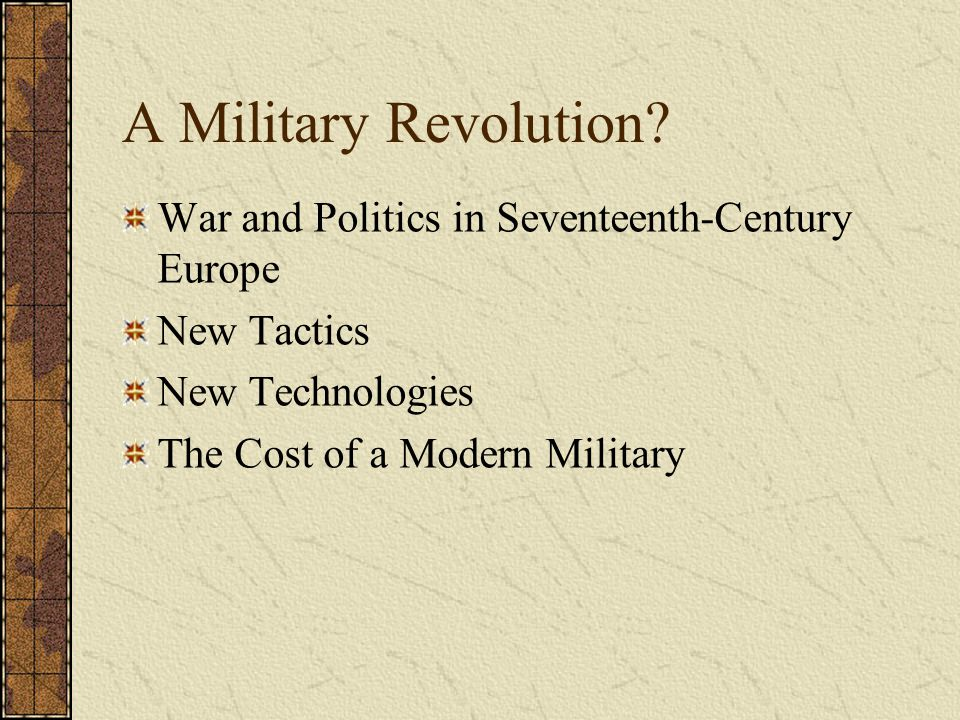 A Military Revolution War and Politics in Seventeenth-Century Europe