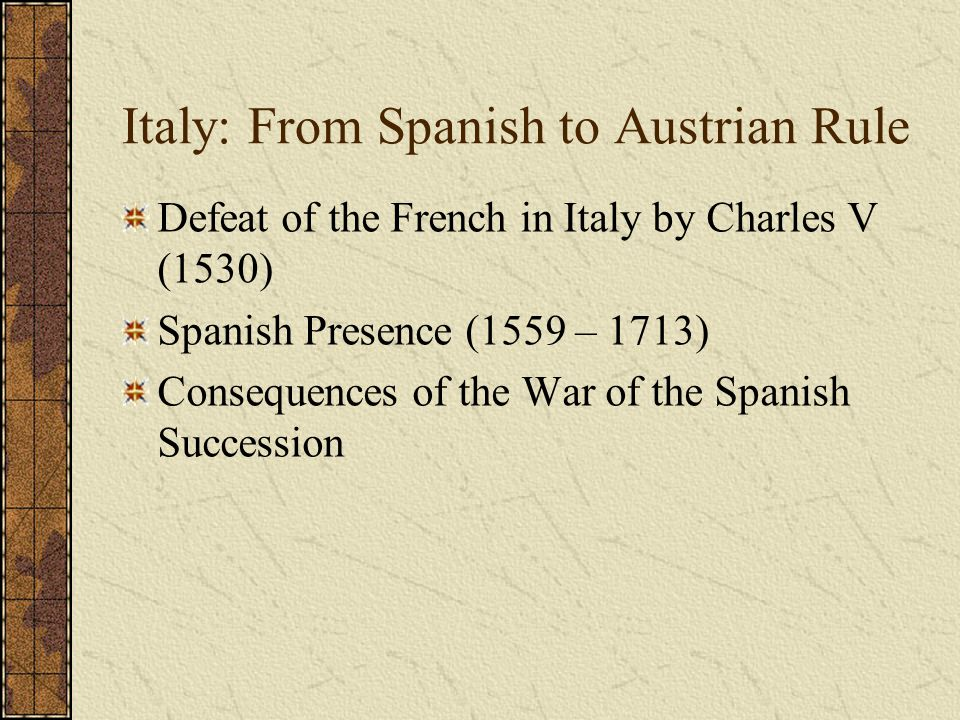 Italy: From Spanish to Austrian Rule