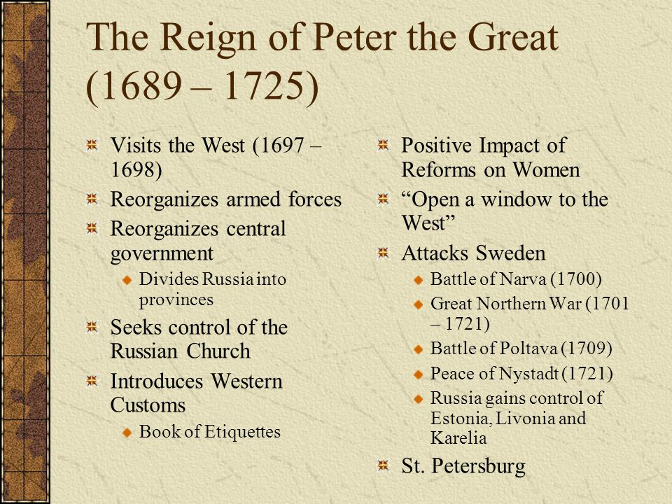 The Reign of Peter the Great (1689 – 1725)