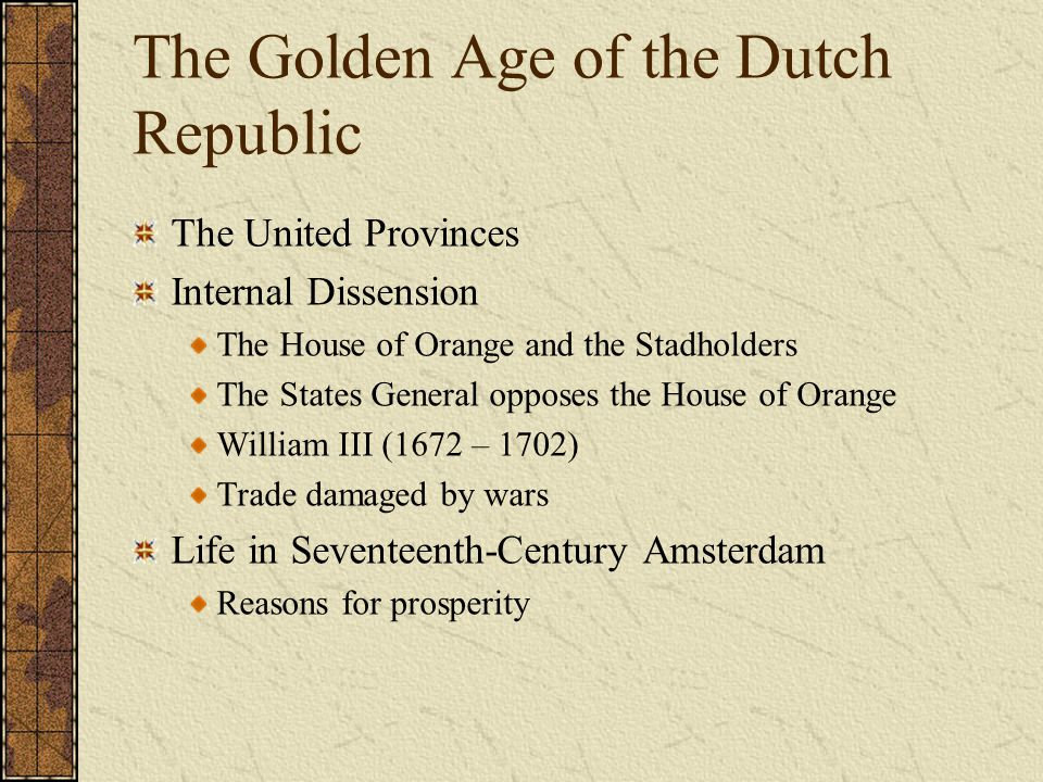 The Golden Age of the Dutch Republic