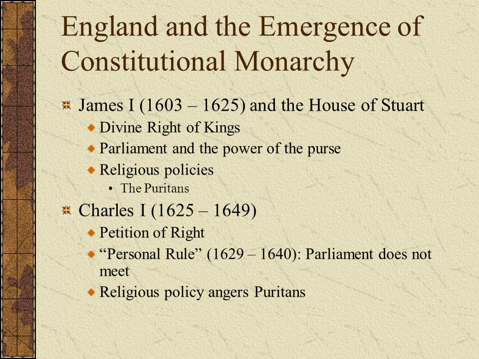 England and the Emergence of Constitutional Monarchy
