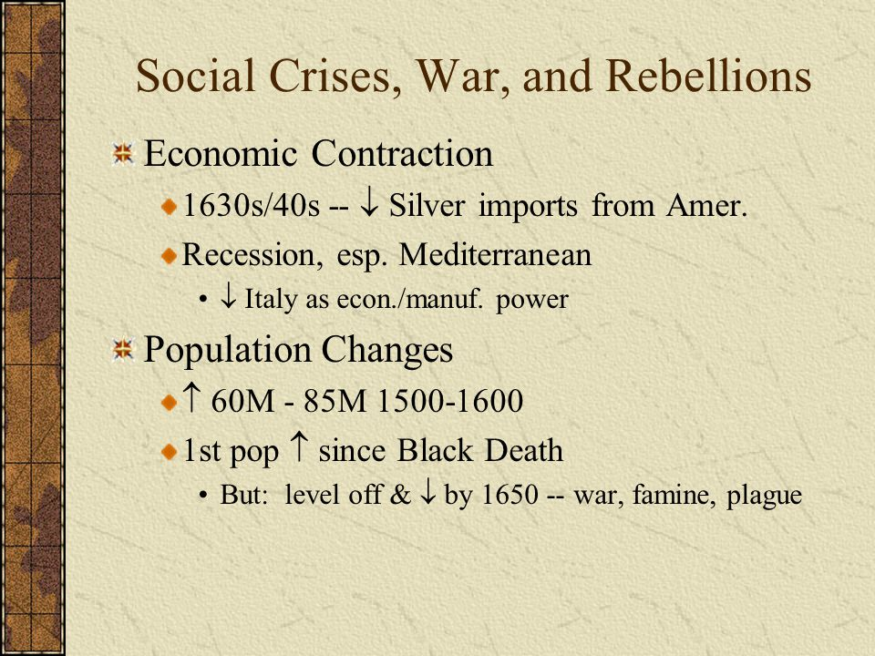 Social Crises, War, and Rebellions