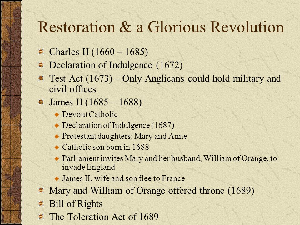 Restoration & a Glorious Revolution