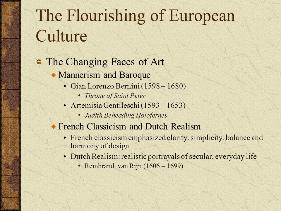 The Flourishing of European Culture