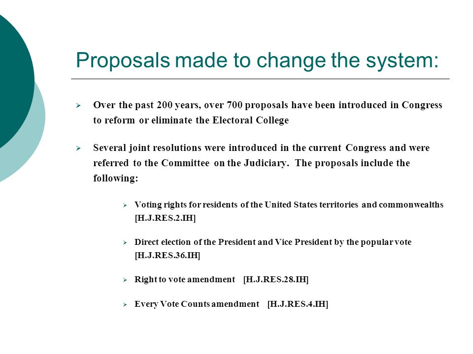 the elimination of the electoral college essay The electoral college - mackenzie marquess professor beange govt 2305 23 october 2013 electoral college outline the electoral college is a system that elects the president, it is possible for a presidential candidate to win the popular votes of the citizens and still lose the election because of the electoral college, a prime example of this rare happening is the election of 2000 where george.