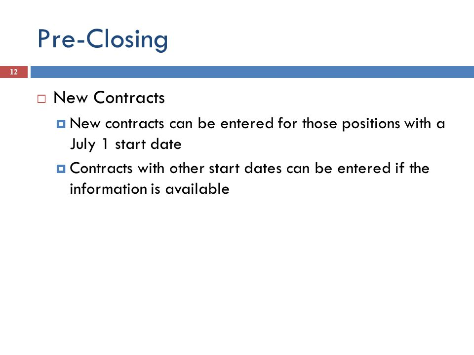 Pre-Closing New Contracts