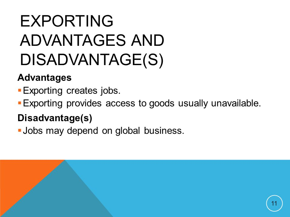 Exporting Advantages and Disadvantage(s)
