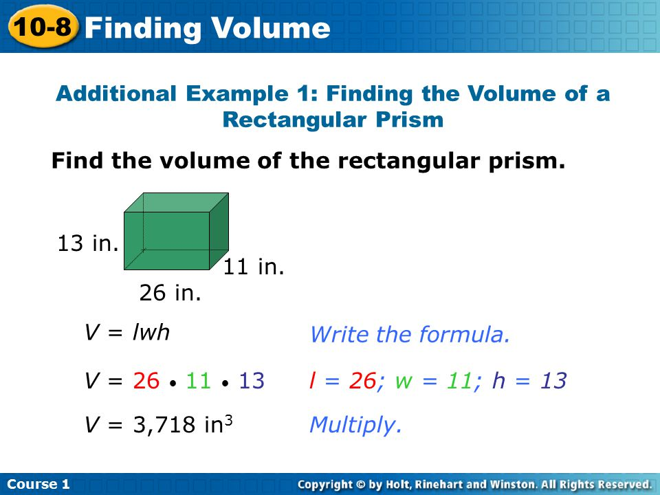 Additional Example 1: Finding the Volume of a Rectangular Prism