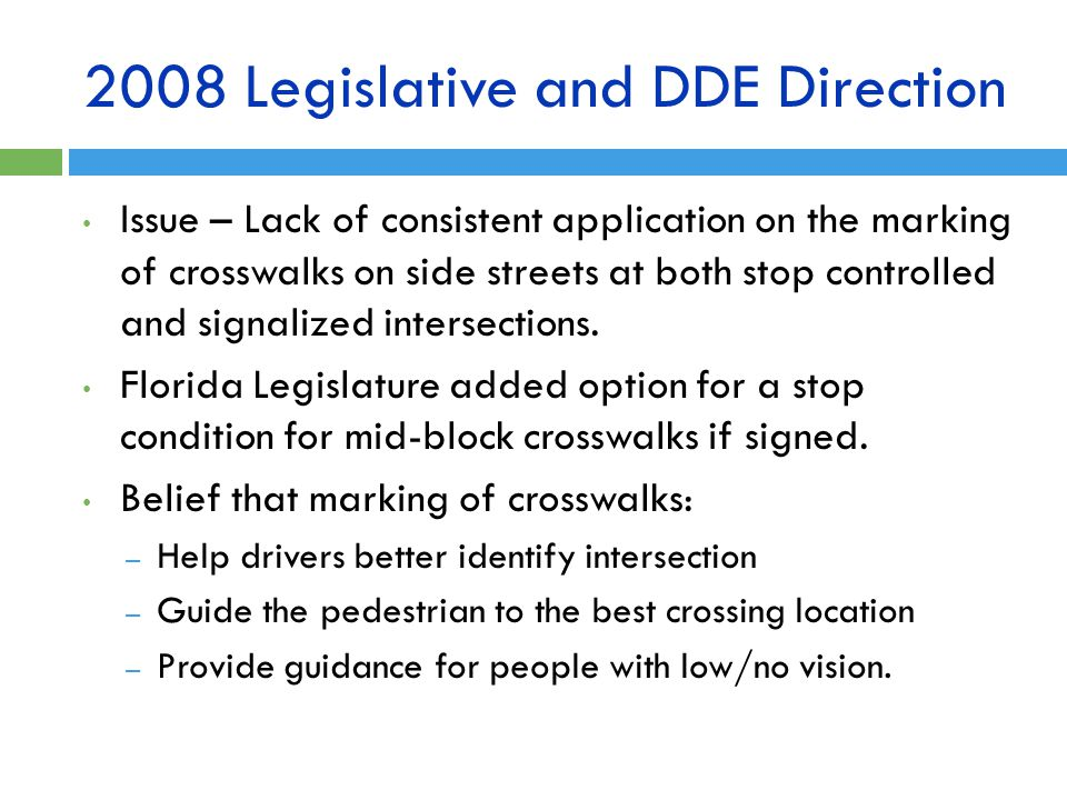 2008 Legislative and DDE Direction