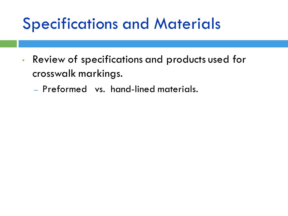 Specifications and Materials
