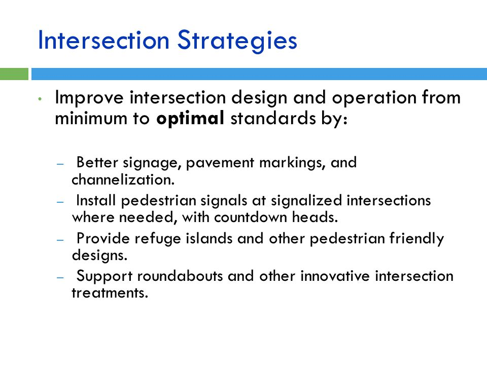 Intersection Strategies