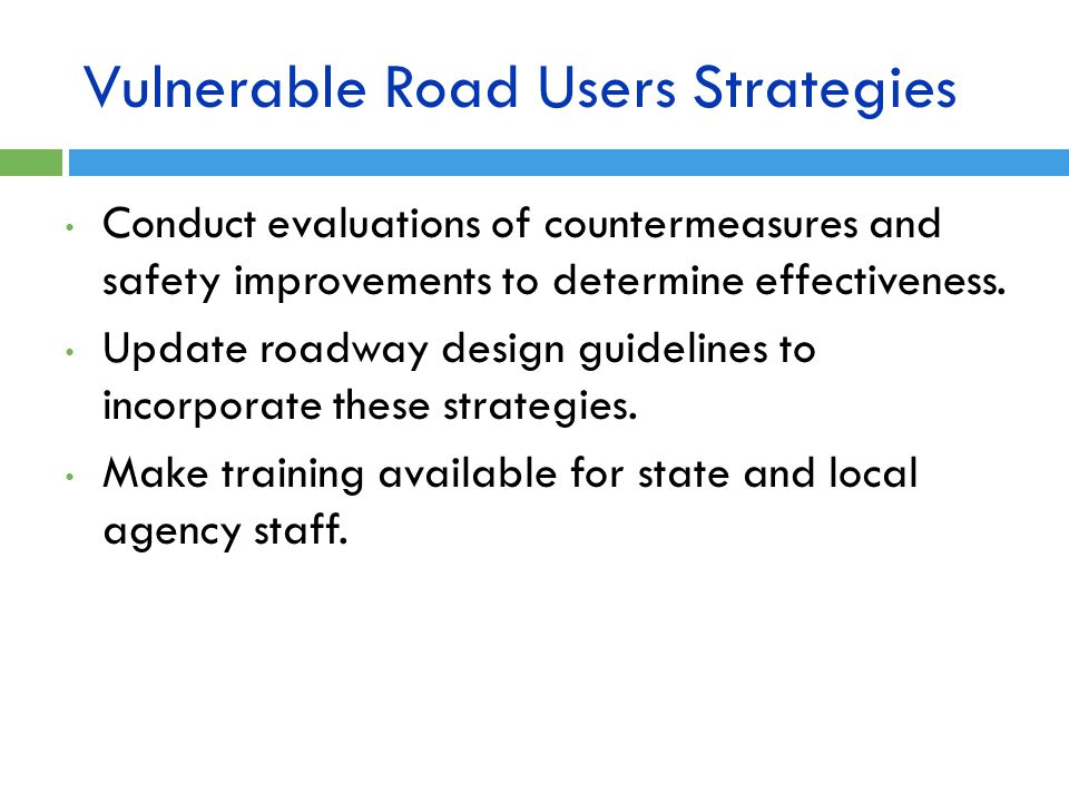 Vulnerable Road Users Strategies