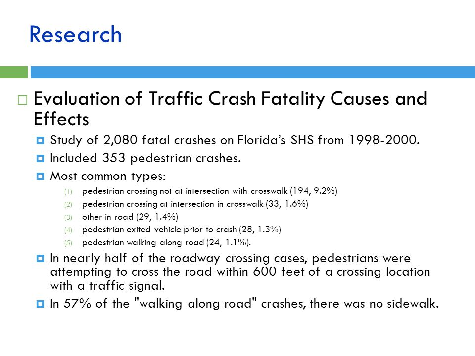 Research Evaluation of Traffic Crash Fatality Causes and Effects