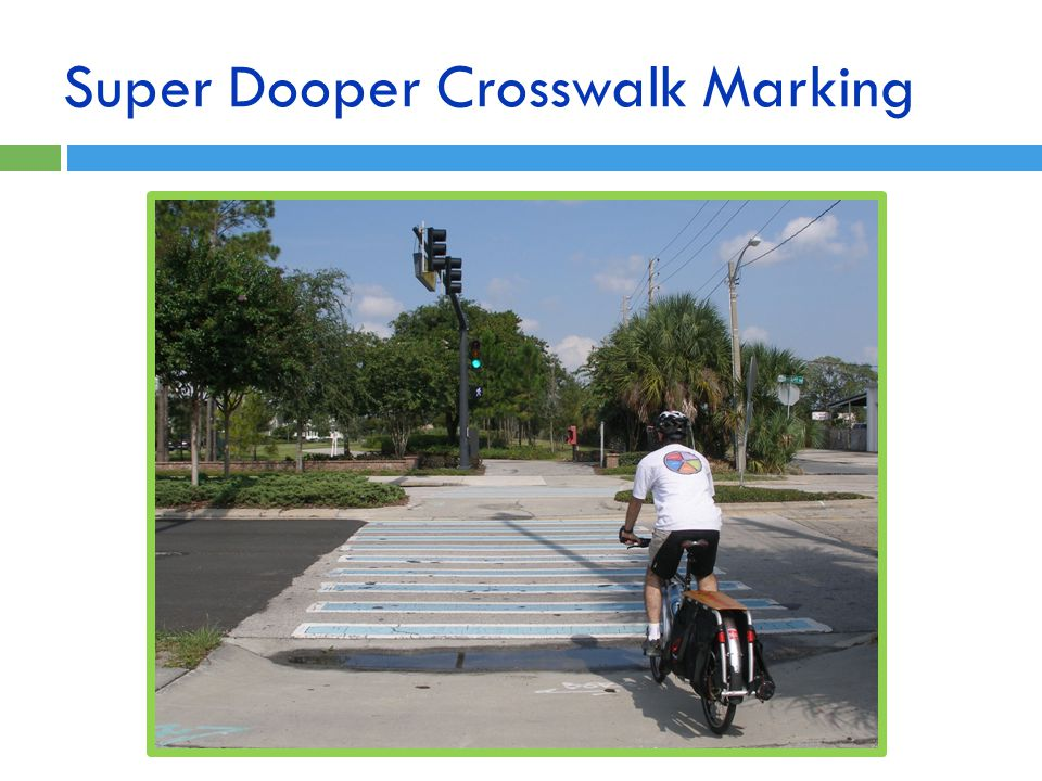 Super Dooper Crosswalk Marking