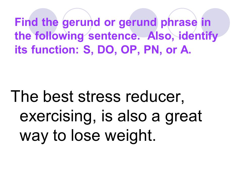 Find the gerund or gerund phrase in the following sentence