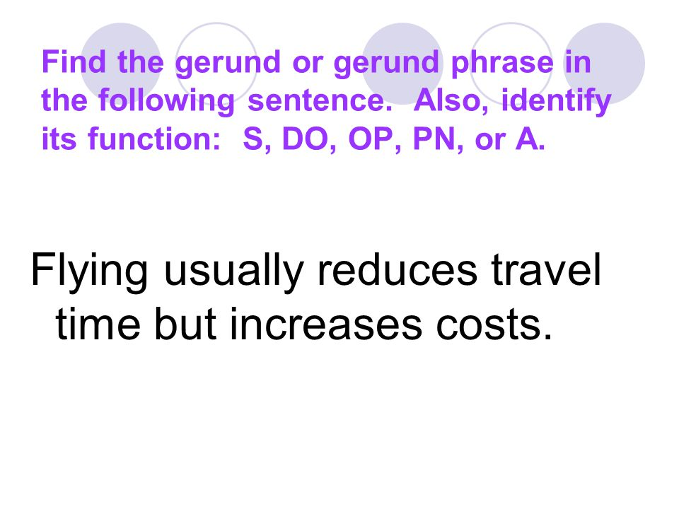 Flying usually reduces travel time but increases costs.