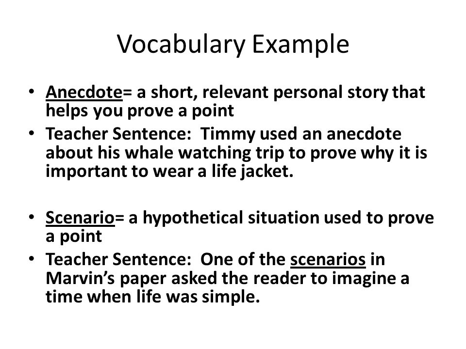 Using Elaboration Strategies  Ppt Download Vocabulary Example Anecdote A Short Relevant Personal Story That Helps  You Prove A Point High School Essay Help also Definition Essay Paper  Health Promotion Essays