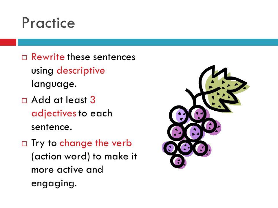 using descriptive language
