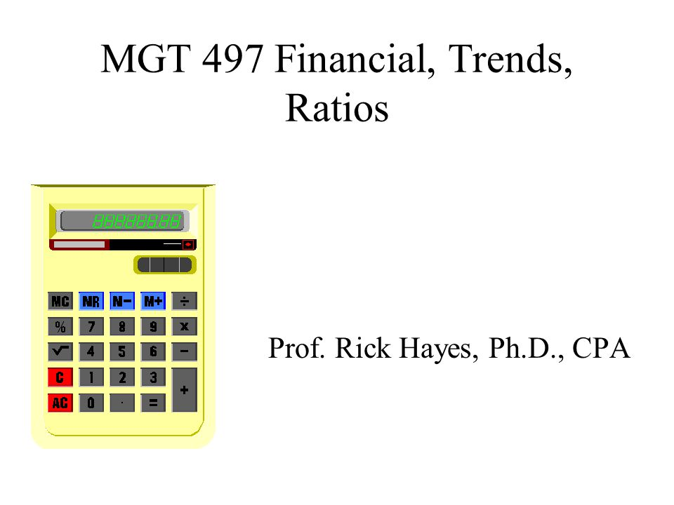 MGT 497 Financial, Trends, Ratios