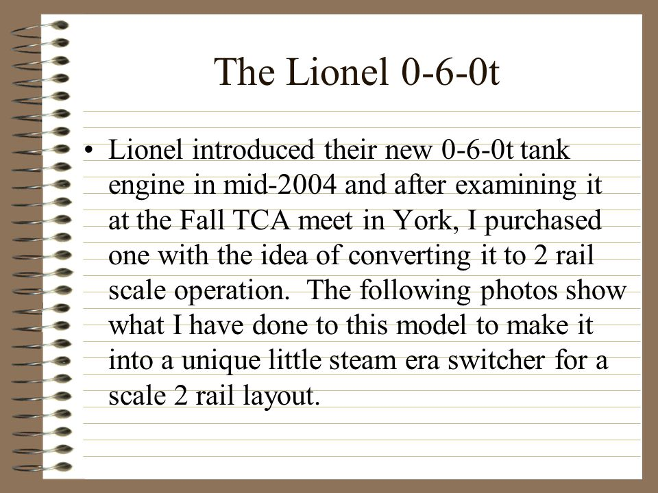 The Lionel 0-6-0t