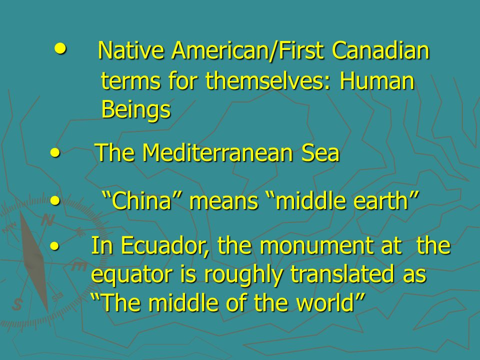 Native American/First Canadian terms for themselves: Human Beings