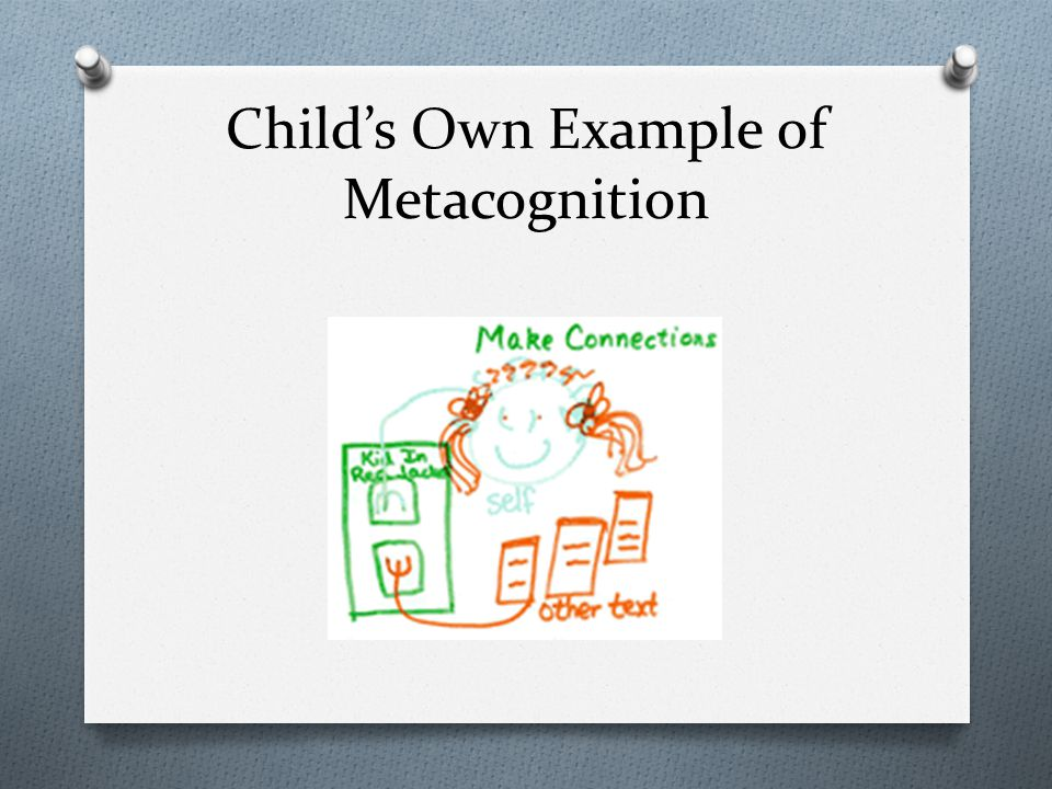 Child's Own Example of Metacognition