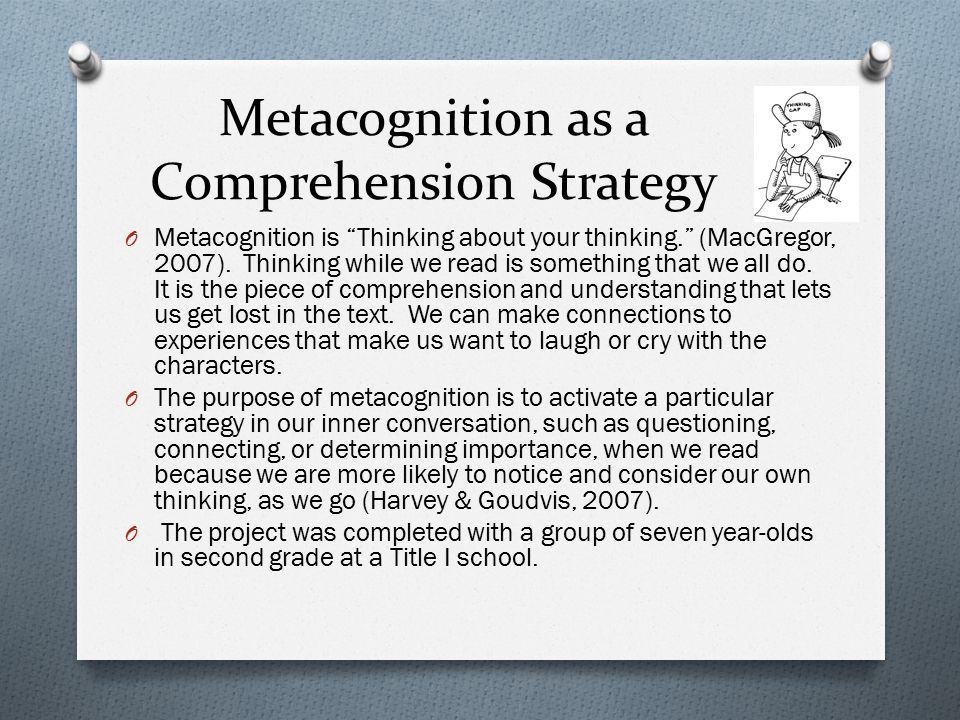 Metacognition as a Comprehension Strategy