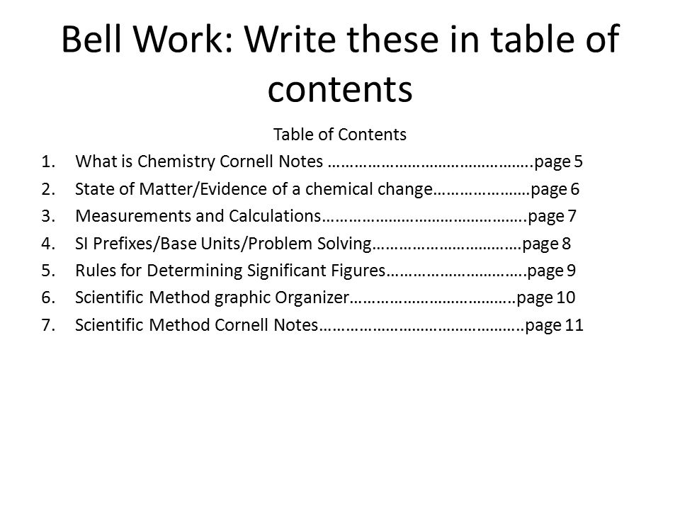 Bell Work: Write these in table of contents