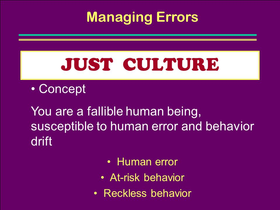 JUST CULTURE Managing Errors Concept